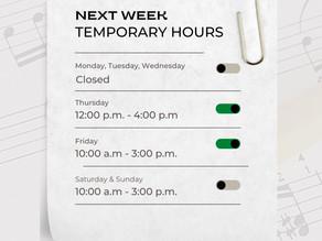 Next Week, Temporary Hours
