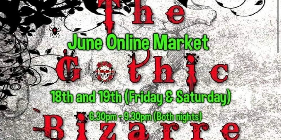The Gothic Bizarre June Online Market