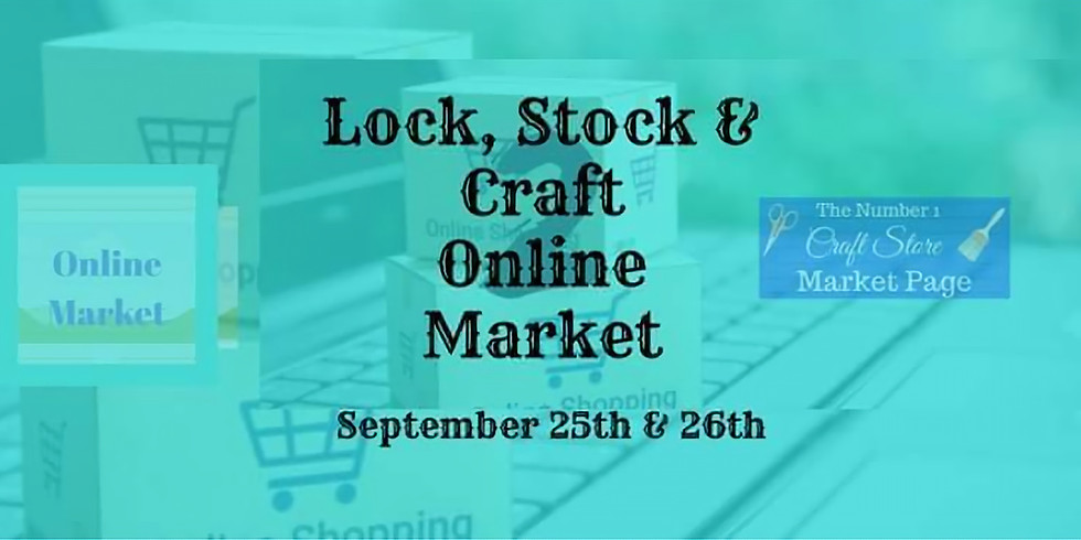 Lock, Stock & Craft 2, Online Market Event on Facebook