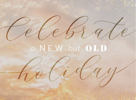 Celebrate a New, but Old, Holiday