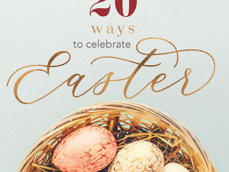 20 Ways to Celebrate Easter
