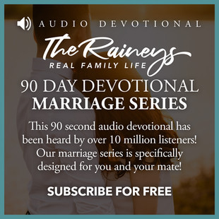 Real Family Life 90 Day Marriage Devo