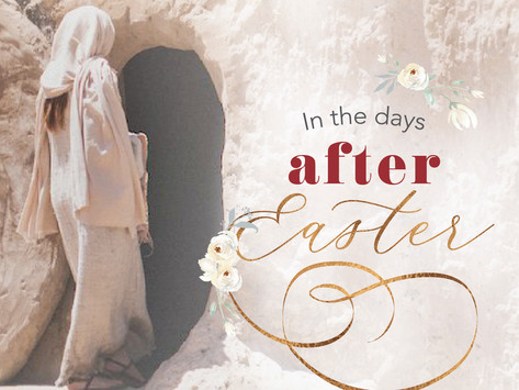 In the Days After Easter