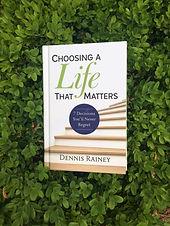 Choosing a Life That Matters.jpg