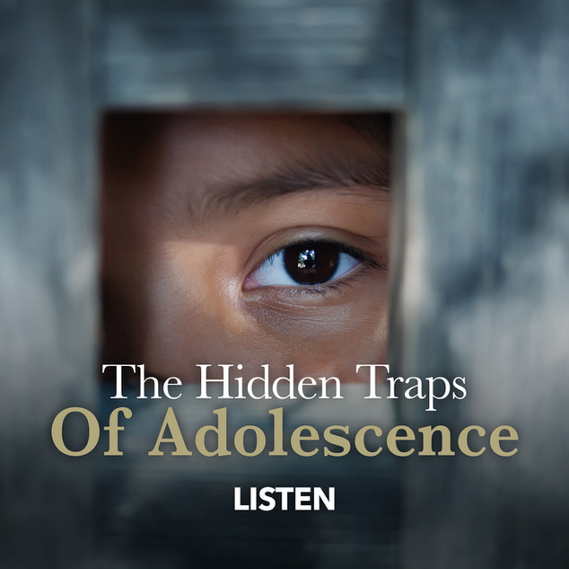 The Hidden Traps of Adolescence