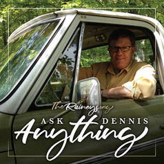 Ask Dennis Anything