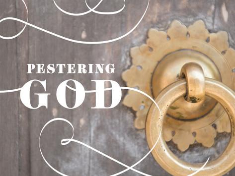 Pestering God