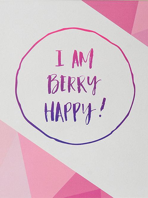 I am Berry Happy Artwork