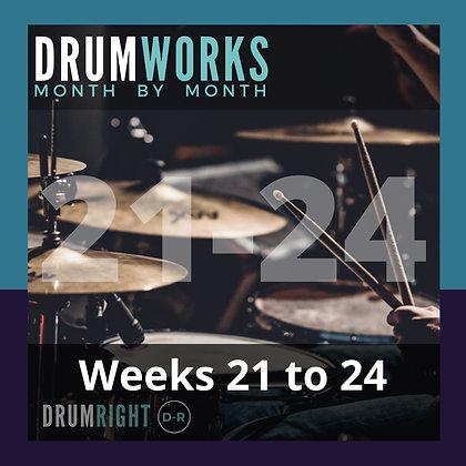 DrumWorks Weeks 21 to 24