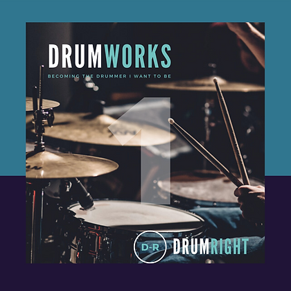 DrumWorks 20 Week Course - Part 1 of 2