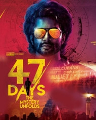 47 days review: A suspense thriller without suspense and Thrilling Elements