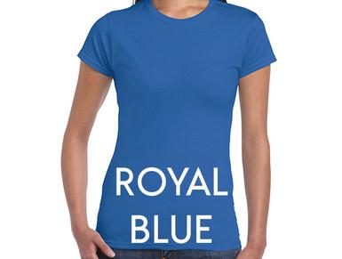 ROYAL BLUE Custom Printed Ladies Cut T-shirts