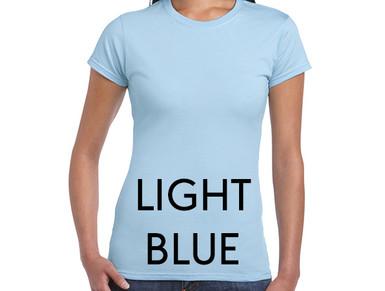 LIGHT BLUE Custom Printed Ladies Cut T-shirts