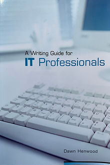 A writing guie for IT professionals