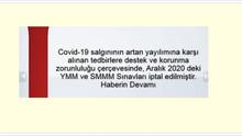 Aralık 2020 deki YMM ve SMMM Sınavları iptal edilmiştir.