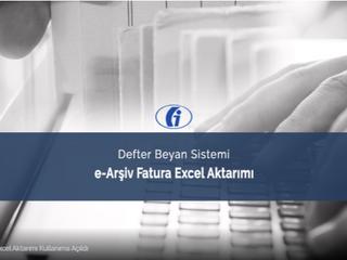 İşletme Hesabı ve Basit Usul Mükellefler İçin e-Arşiv Fatura Excel Aktarımı Kullanıma Açıldı