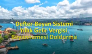 Defter- Beyan Sistemi Yıllık Gelir Vergisi Beyannamesi Doldurma/ Video