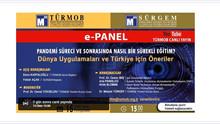 """e-PANEL """"PANDEMİ SÜRECİ VE SONRASINDA NASIL BİR SÜREKLİ EĞİTİM? Dünya Uygulamaları ve Türkiye İ"""
