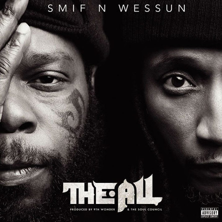 "Smif-N-Wessun delivers ""The All"""