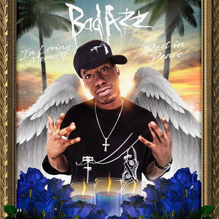 Happy Birthday Bad Azz and R.I.P.