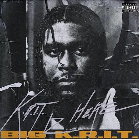 Big K.R.I.T. Iz Here to Stay