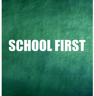 SCHOOL FIRST.png