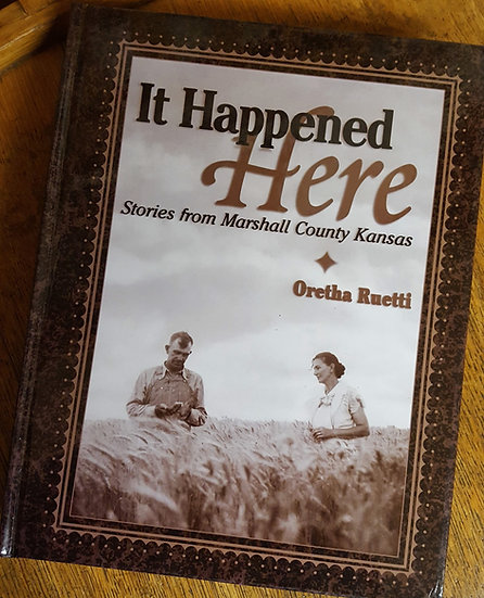 It Happened Here by Oretha Ruetti
