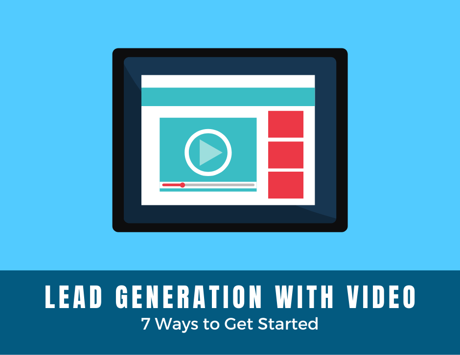 Video marketing lead generation tips