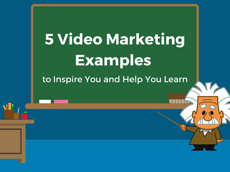 5 Video Marketing Examples to Inspire You and Help You Learn