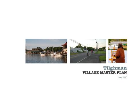 Tilghman Village Master Plan