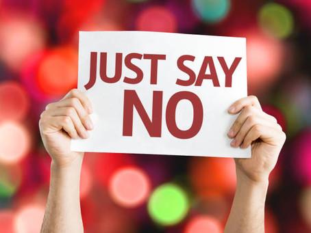 Just Say No...