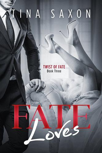 Fate Loves (Twist of Fate Book 3)