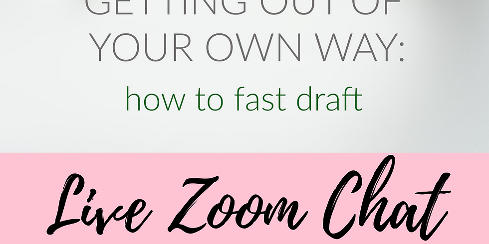 Getting Out of Your Own Way: How To Fast Draft Chat Two