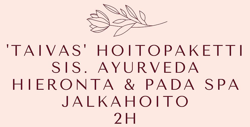 Lahjakortti 'TAIVAS' ayurvedinen hoitopaketti 2h, Ayurvedahieronta ja Jalkahoito