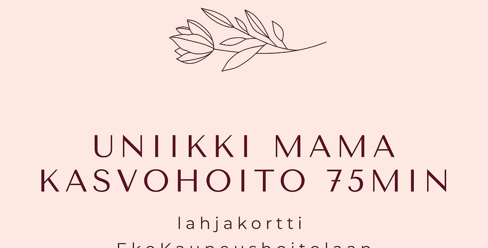 Lahjakortti Uniikki Mama kasvohoito 75min