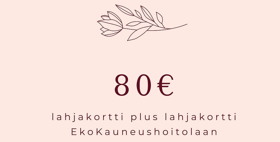 Lahjakortti 80€ hoitola & Shop