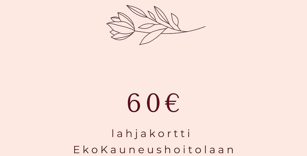 Lahjakortti 60€ Hoitola & Shop karoliinaK
