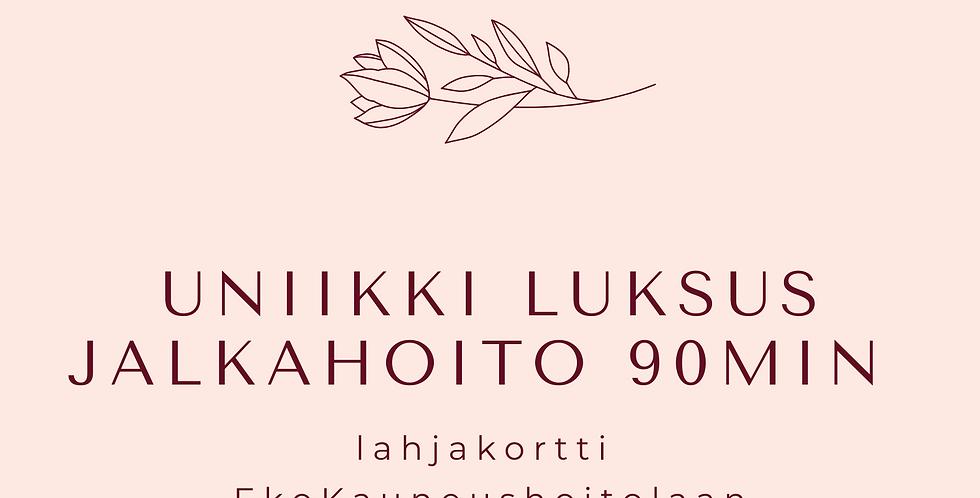 Lahjakortti Uniikki Luksus Jalkahoito 90min