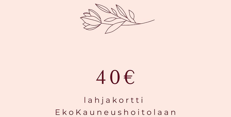 Lahjakortti40€ Hoitola & Shop karoliinaK