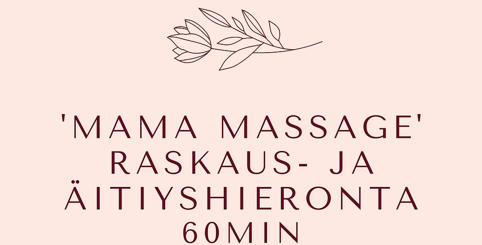 Lahjakortti 'Mama Massage' Raskaus- ja äitiyshieronta 60min