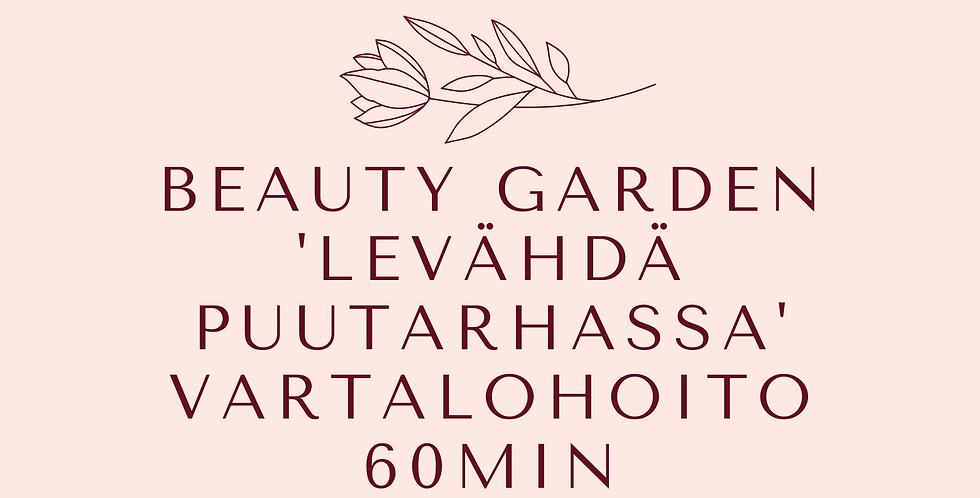 Lahjakortti Beauty Garden 'Levähdä puutarhassa* vartalohoito 60min