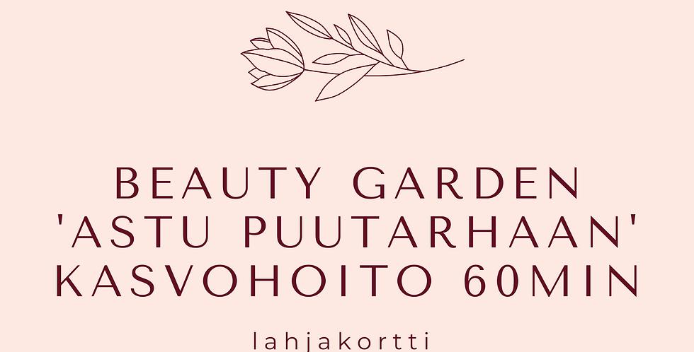 Lahjakortti Beauty Garden Astu puutarhaan Kasvohoito 60min