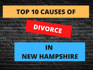 TOP 10 CAUSES OF DIVORCE IN NEW HAMPSHIRE
