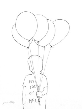 BALLOONS, MY IDEA OF HELL