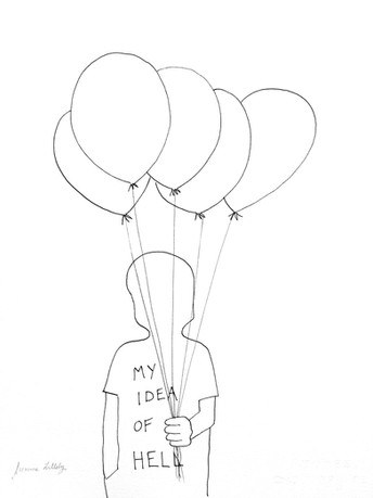 BALLOONS, MY IDEA OF HELL