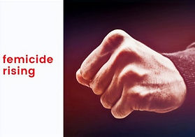 Femicide Rising