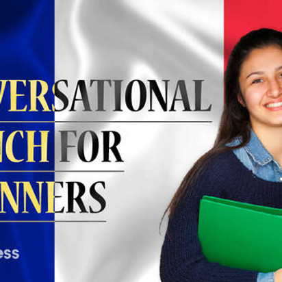 Conversational French for Beginners