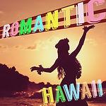 Romantic Hawaii (final).jpg