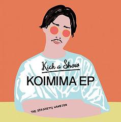 Kick-a-Show_KOIMIMA-EP-655x660.jpg