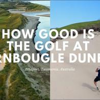 Tassie Course Guide: Barnbougle Dunes